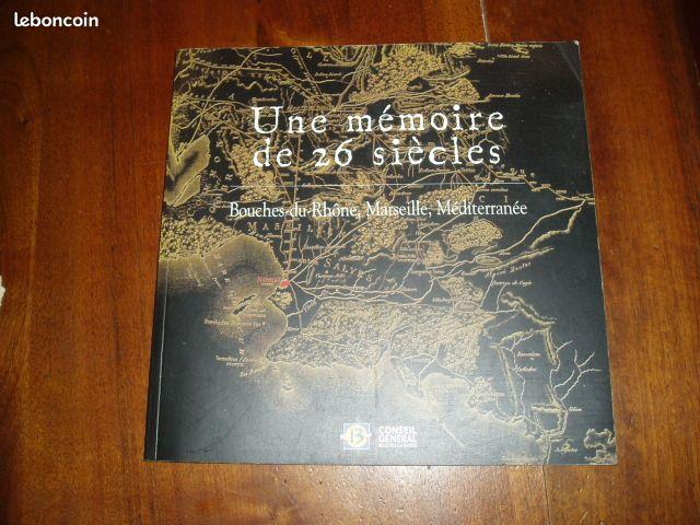 Une m moire de 26 si cles marseille bouches rhone livres for Le bon coin bouche du rhone
