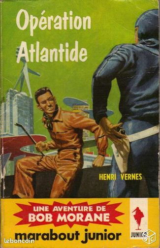 Bob Morane - Opération Atlantide - Lambersart - Bob Morane - Opération Atlantide - Lambersart