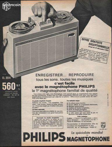 Philips Magnétophone Publicité d'époque de 1962 - Garennes-sur-Eure - Philips Magnétophone EL 3514 Publicité papier originale, de 1962 extraite d'une revue d'époque. Grand Format : 33 X 25 cm Enlèvement sur 27780 Garennes sur Eure Envoi possible, Frais à votre charge. 21-01-16/1962-318 Philips élec - Garennes-sur-Eure