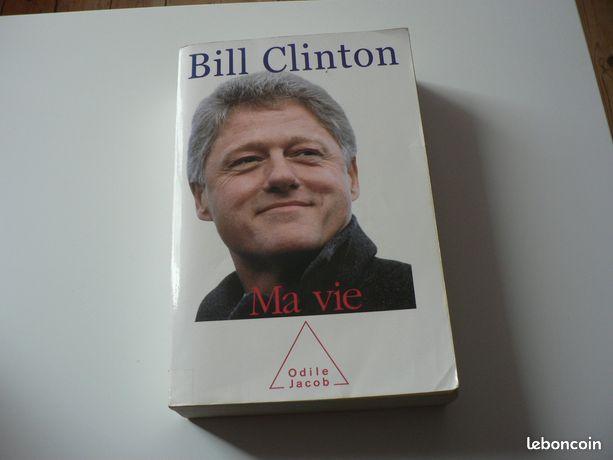 """Bill CLINTON Ma vie - Lorient - vends le livre de Bill Clinton """"Ma vie """" chez Odile Jacob bon état à prendre sur Lorient tant que l'annonce est visible, le livre est disponible  - Lorient"""