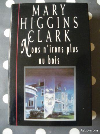 Nous n'irons plus au bois de Mary Higgins Clark